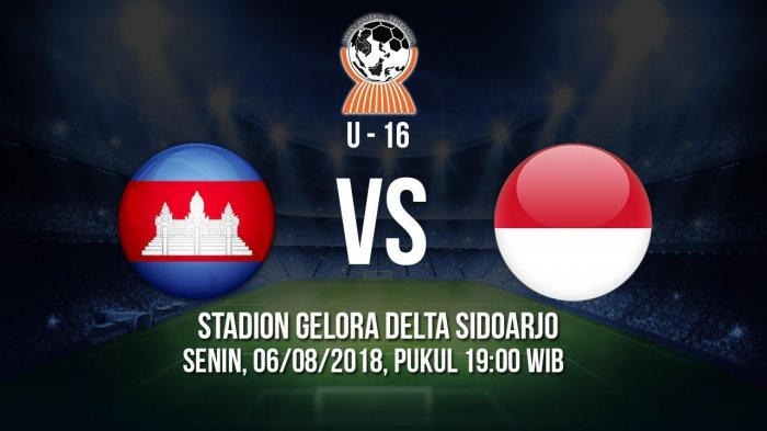 Live Streaming AFF U-16 Kamboja Vs Indonesia