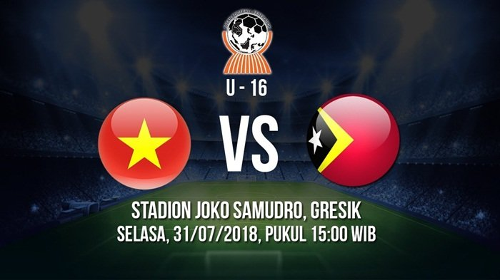 Live Streaming AFF U-16 Vietnam vs Timor Leste