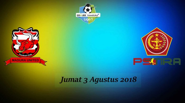 Live Streaming Liga 1 Gojek Madura Utd Vs PS TIRA
